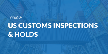Types of US customs inspections and holds