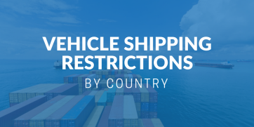 Vehicle shipping restrictions by country