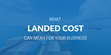 What is Landed Cost and How to Calculate It